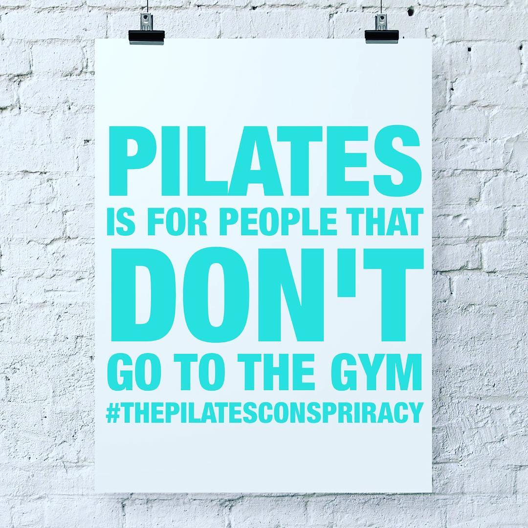 Pilates is for people who don't go to the gym
