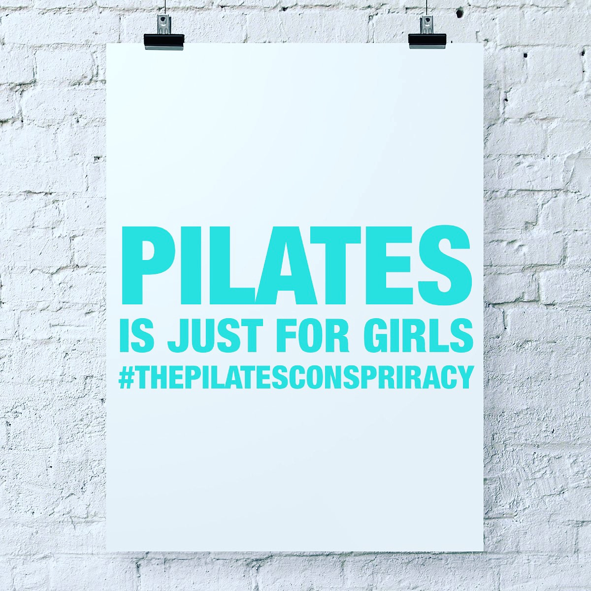 Pilates is just for girls